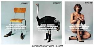 aucun corps de femmes n'a été exploitées dan cette publicité,prônait eram en 2003