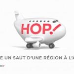 la compagnie low-cost HOP! et l'agence H lance une campagne de communication drôle et efficace qui utilise la consonnance de l'onomatopée HOP