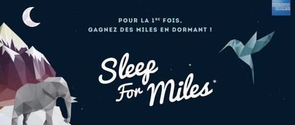 sleep for miles ou dormir vous ferra partir en voyage