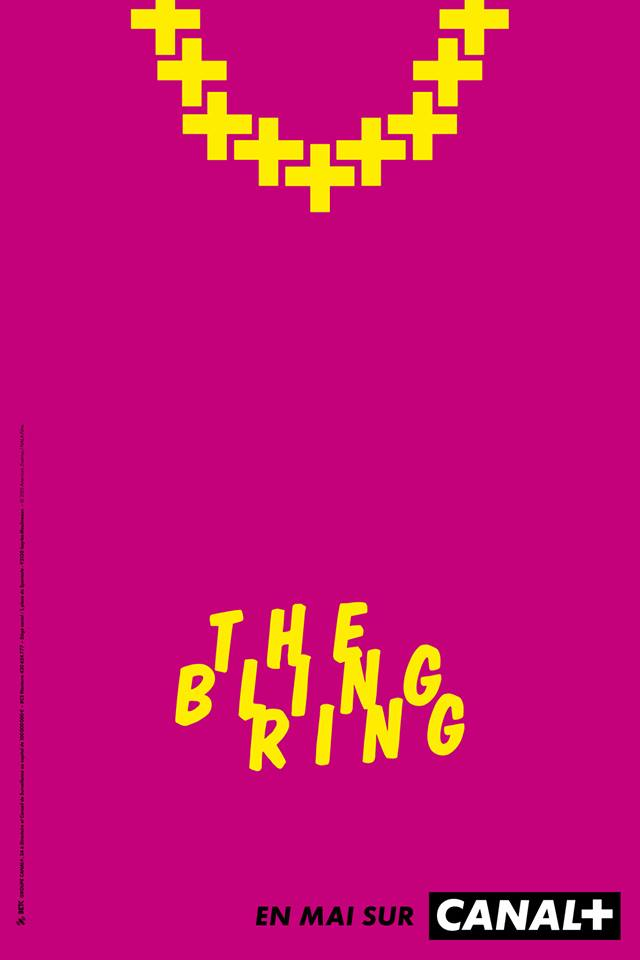 the bling ring vue par BETC et canal plus