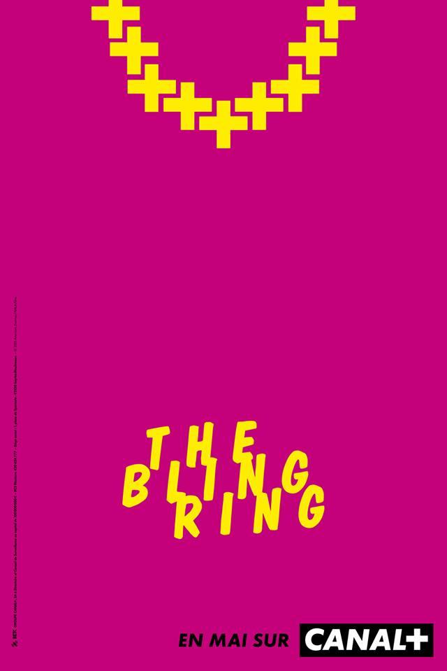 the bling ring vue par BETC et canal plus