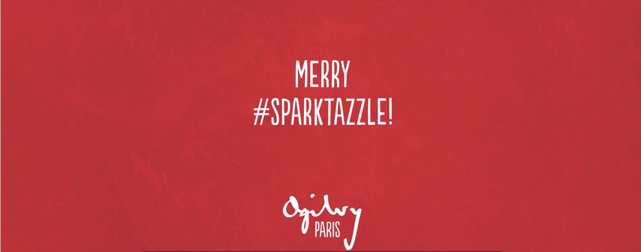 joyeux sparktazzle de la part d'OGILVY PARIS
