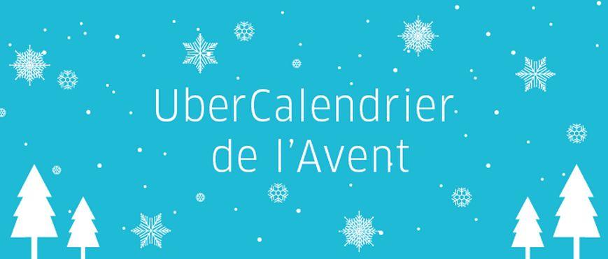 Uber nous offre un cadeau par jour avec un calendrier de l'avent