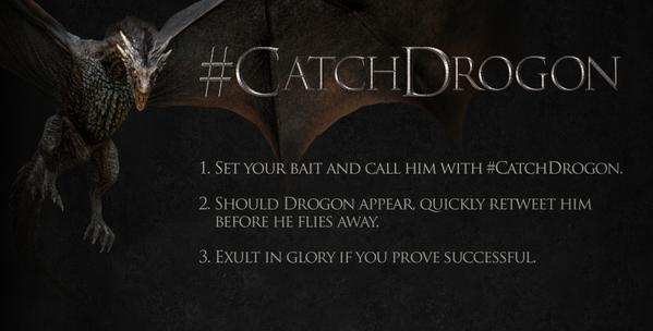 #catchdrogon un hashtag pour attraper Drogon sur Twitter