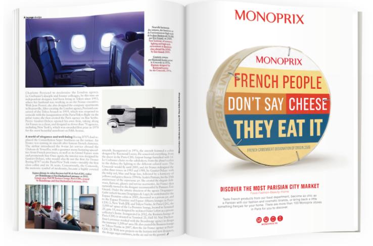 les touristes retrouveront les jeux de mots de Monoprix dans les magazine pour leur donner envie de venir faire leur course !