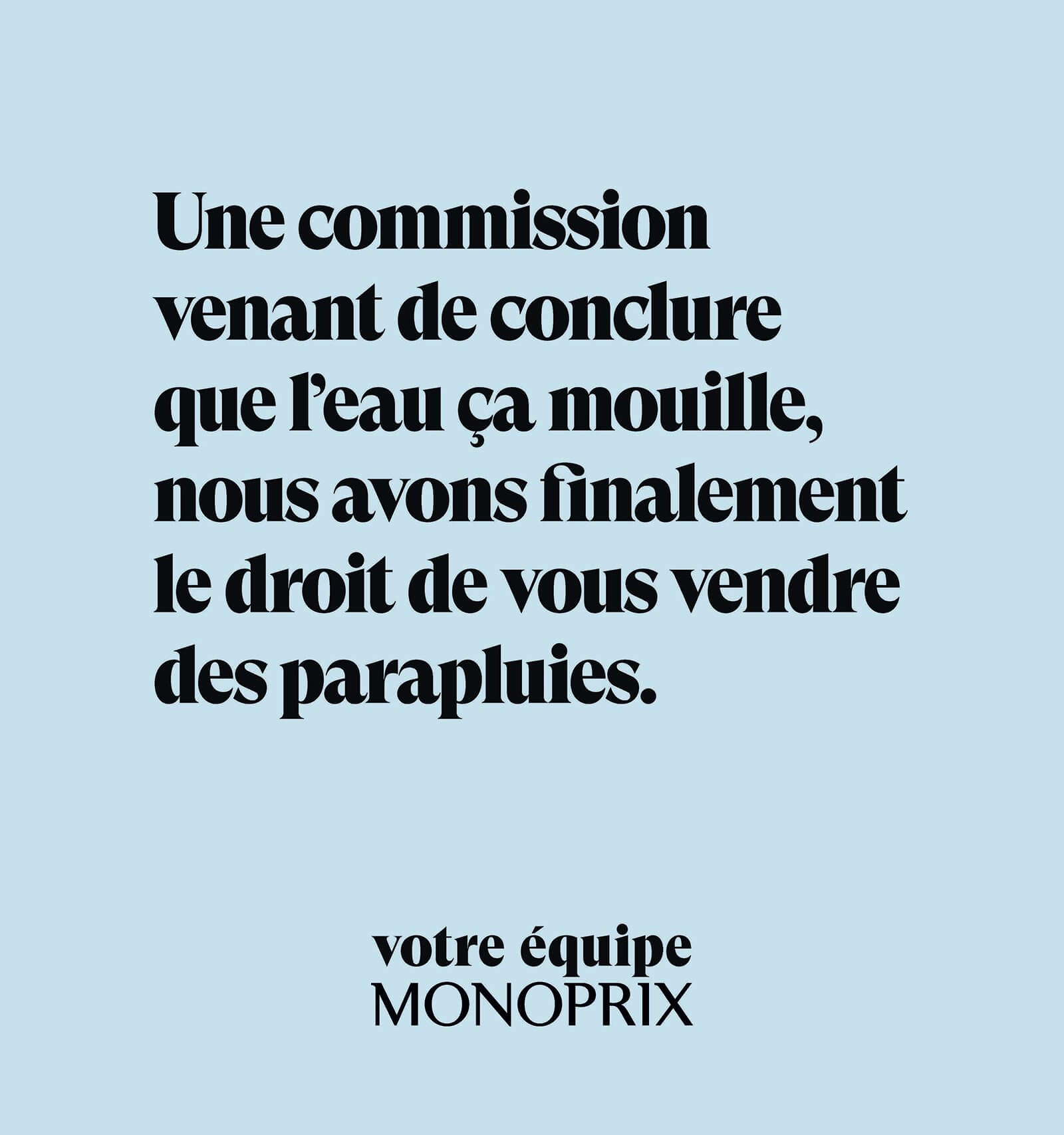 """Suite à la fermeture dans les grandes surfaces des rayons dits """"non-essentiels"""", Monoprix et son agence DDB Paris lancent une campagne d'affichage qui tourne en dérision les mesures du gouvernement."""